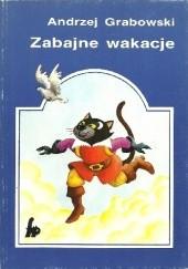 Okładka książki Zabajne wakacje Andrzej Grabowski