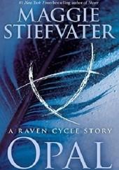 Okładka książki Opal Maggie Stiefvater