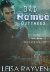 Okładka książki Bad Romeo Outtakes Leisa Rayven