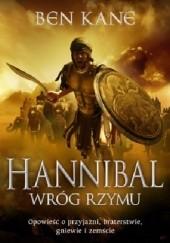 Okładka książki Hannibal. Wróg Rzymu Ben Kane