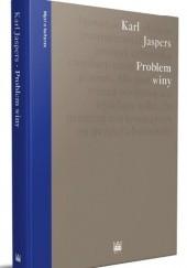 Okładka książki Problem winy. O politycznej odpowiedzialności Niemiec Karl Jaspers
