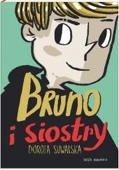 Okładka książki Bruno i siostry Dorota Suwalska