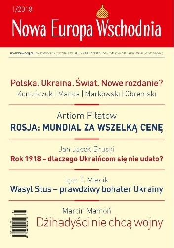 Okładka książki Nowa Europa Wschodnia 1/2018 Redakcja Nowa Europa Wschodnia