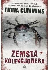 Okładka książki Zemsta Kolekcjonera Fiona Cummins