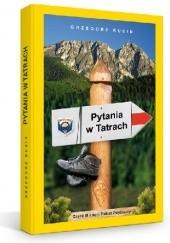 Okładka książki Pytania w Tatrach Grzegorz Rusin