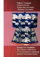 Okładka książki Piękno i tradycja. Kolekcja kimon Małgorzata Martini