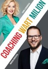 Okładka książki Coaching wart milion Kamila Rowińska,Marcin Kokoszka