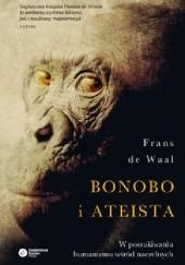 Okładka książki Bonobo i ateista. W poszukiwaniu humanizmu wśród naczelnych Frans de Waal