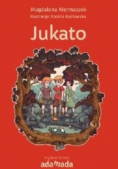 Okładka książki Jukato Magdalena Kiermaszek