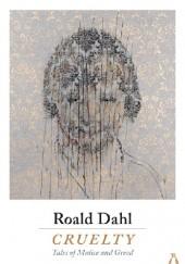 Okładka książki Cruelty Roald Dahl