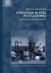 Okładka książki Etnologia w erze postludowej. Dalsze eseje antyperyferyjne