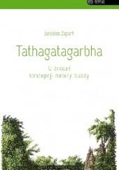 Okładka książki Tathagatagarbha. U źródeł koncepcji natury buddy Jarosław Zapart