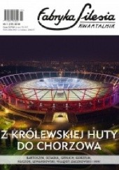 Okładka książki Fabryka Silesia nr 1 (19) 2018 Ingmar Villqist,Wojciech Kuczok,Zbigniew Kadłubek,Krzysztof Karwat,Redakcja kwartalnika Fabryka Silesia