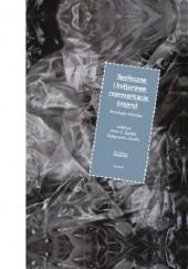 Okładka książki Społeczne i kulturowe reprezentacje śmierci Małgorzata Zawiła,Anna E. Kubiak