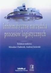 Okładka książki Informatyczne narzędzia procesów logistycznych