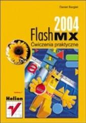 Okładka książki Flash MX 2004. Ćwiczenia praktyczne Daniel Bargieł