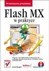 Okładka książki Flash MX w praktyce Daniel Bargieł
