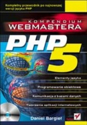 Okładka książki PHP5. Kompendium webmastera Daniel Bargieł