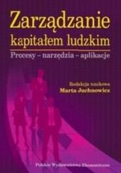 Okładka książki Zarządzanie kapitałem ludzkim. Procesy - narzędzia - aplikacje
