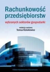 Okładka książki Rachunkowość przedsiębiorstw wybranych sektorów gospodarki