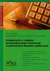 Okładka książki Księgowania w układzie sprawozdawczości finansowej w jednostkach finansów publicznych