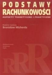 Okładka książki Podstawy rachunkowości Aspekty teoretyczne i praktyczne