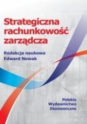 Okładka książki Strategiczna rachunkowość zarządcza