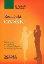 Okładka książki Rozmówki czeskie. Wiedza Powszechna Alina Wójcik,Damborský Jirí