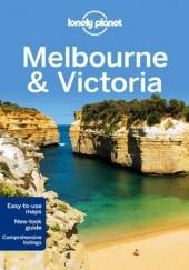 Okładka książki Melbourne & Victoria Anthony Ham,Kate Morgan,Abigail Blasi