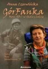 Okładka książki GórFanka. Moje ABC w skale i na lodzie Anna Czerwińska
