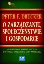Okładka książki O zarządzaniu, społeczeństwie i gospodarce Peter F. Drucker