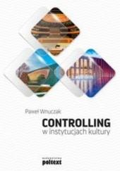 Okładka książki Controlling w instytucjach kultury Paweł Wnuczak