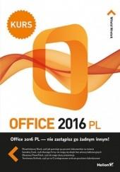 Okładka książki Office 2016 PL. Kurs Witold Wrotek