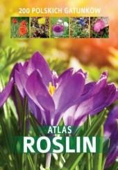 Okładka książki Atlas roślin. 200 polskich gatunków Aleksandra Halarewicz