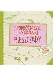 Okładka książki Podróżnicze wycinanki. Bieszczady. Wydanie 1 Agnieszka Krawczyk,Jamróz Ania