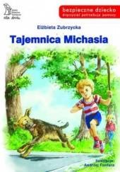 Okładka książki Tajemnica Michasia Elżbieta Zubrzycka