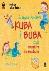 Okładka książki Kuba i Buba Grzegorz Kasdepke