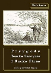 Okładka książki Przygody Tomka Sawyera i Hucka Finna Mark Twain