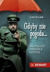 Okładka książki Gdyby nie pogoda Laura Lee