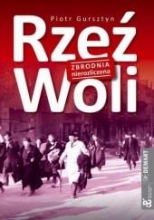 Okładka książki Rzeź Woli Piotr Gursztyn