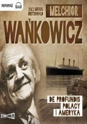 Okładka książki De profundis Polacy i Ameryka Melchior Wańkowicz