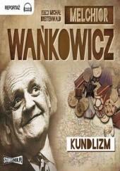 Okładka książki Kundlizm Melchior Wańkowicz