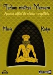 Okładka książki Turban mistrza Mansura Marek Kochan