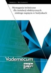 Okładka książki Wymagania techniczne dla instalacji elektrycznych niskiego napięcia w budynkach wyd.2 Andrzej Boczkowski