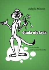 Okładka książki Stada nie lada Izabela Mikrut,Stankowska Justyna