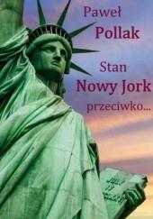 Okładka książki Stan Nowy Jork przeciwko Paweł Pollak