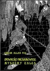 Okładka książki Opowieści niesamowite. Mystery Tales Edgar Allan Poe