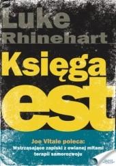Okładka książki Księga est. Owiane mitami szkolenie, które odmienia ludzi Luke Rhinehart