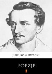 Okładka książki Poezje. Wybór Juliusz Słowacki