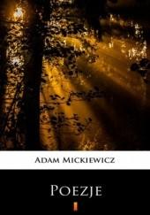 Okładka książki Poezje. Wybór Adam Mickiewicz